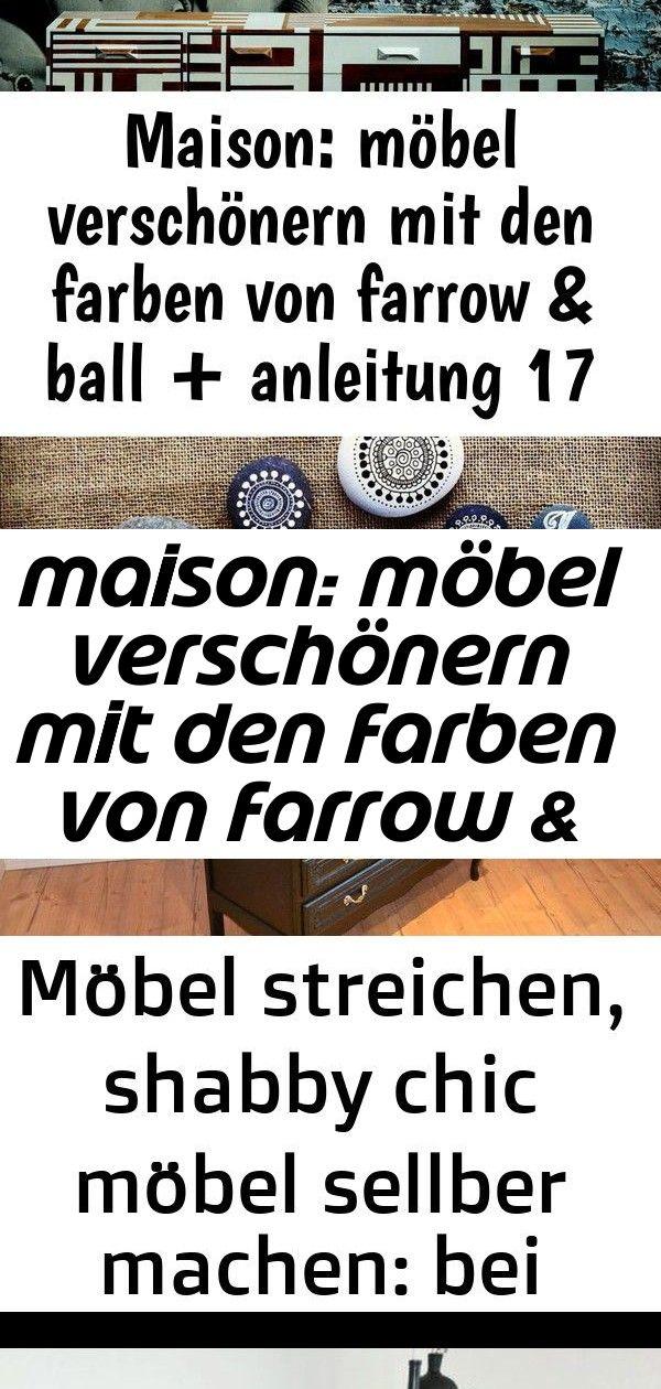 Maison: möbel verschönern mit den farben von farrow & ball + anleitung 17 3 #steinebemalenanleitung
