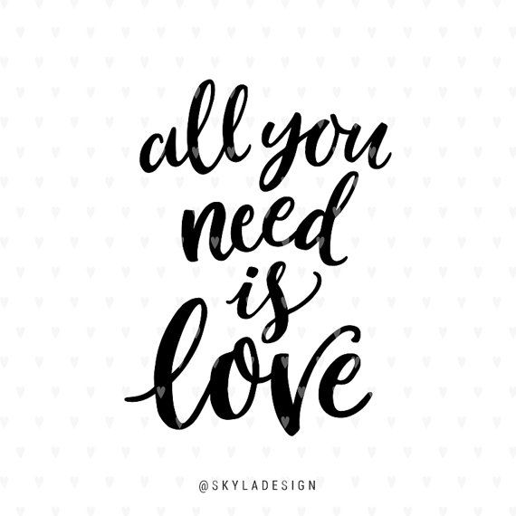 Download Love svg Valentines svg file All you need is love ...