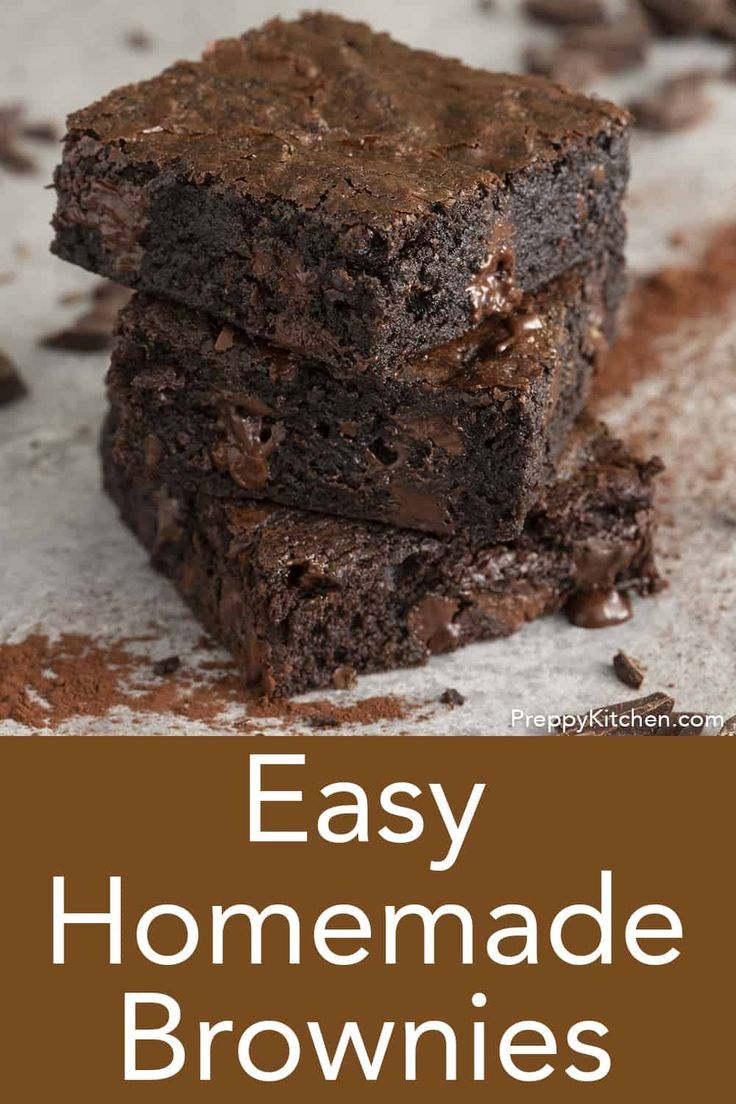 Homemade Brownie Recipe - Preppy Kitchen These fudgy delicious brownies from Preppy Kitchen come to