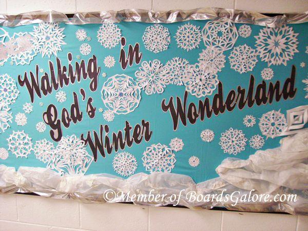 Walking In God S Winter Wonderland Christmas Bulletin Boards Church