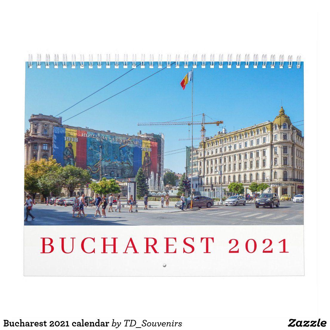 Bucharest 2021 Calendar In 2020 Bucharest Bucharest Romania Calendar