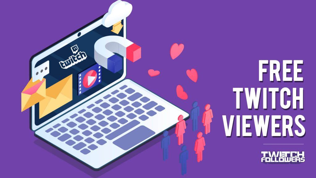 How to get free twitch viewers the easiest way twitch