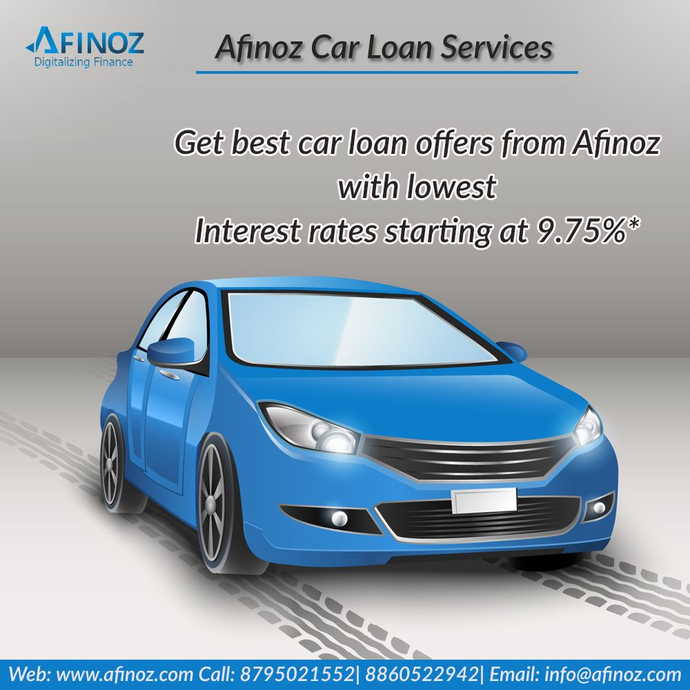 Get Upto 85 Funding For Your Dream Car With Lowest Emi And Lowest Interest Rate Apply Now Www Afinoz Com For Personal Loans Business Loans How To Apply