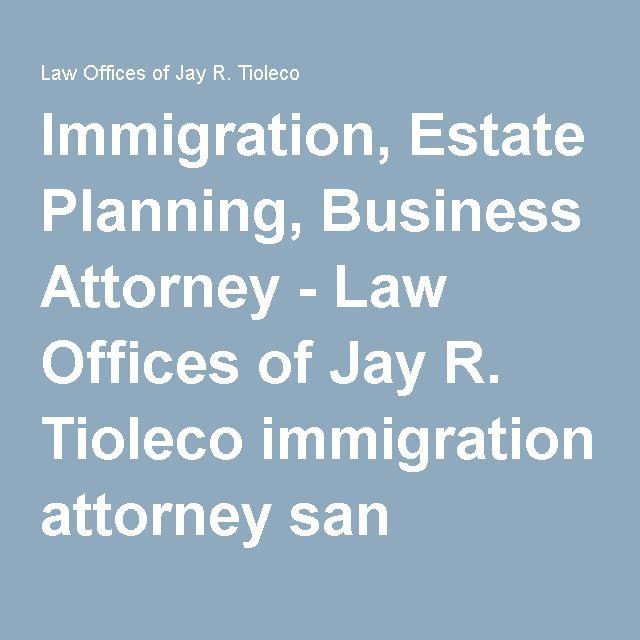 Immigration, Estate Planning, Business Attorney