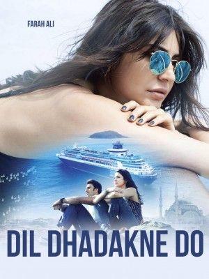 فیلم Dil Dhadakne Do Hd Movies Download Hindi Movies Streaming Movies
