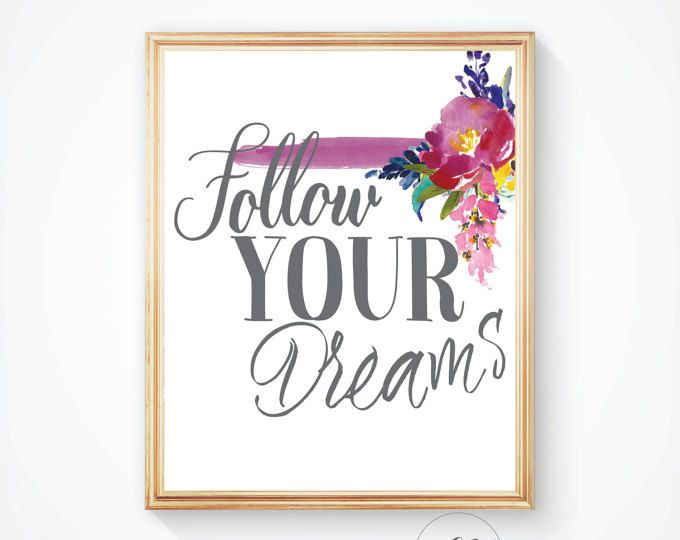 Nursery quote Quote printable Nursery Wall art Quote print Follow your Dreams Wall  sc 1 st  Pinterest & Nursery quote Quote printable Nursery Wall art Quote print Follow ...