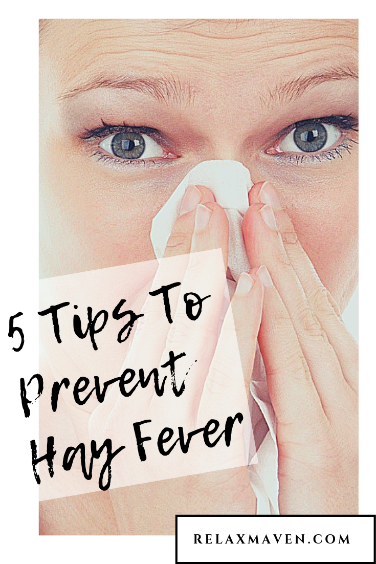 5 Tips To Prevent Hay Fever Hay Fever Prevention Fever