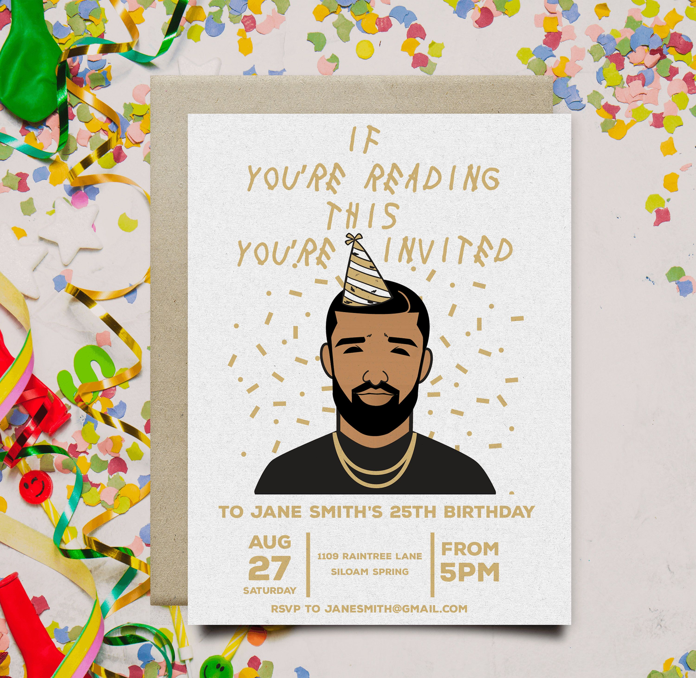 Drake Birthday Party Invitations 25th birthday parties