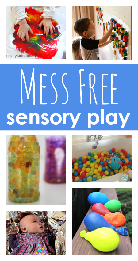 No Mess Sensory Play Activities For Babies Toddlers Preschool