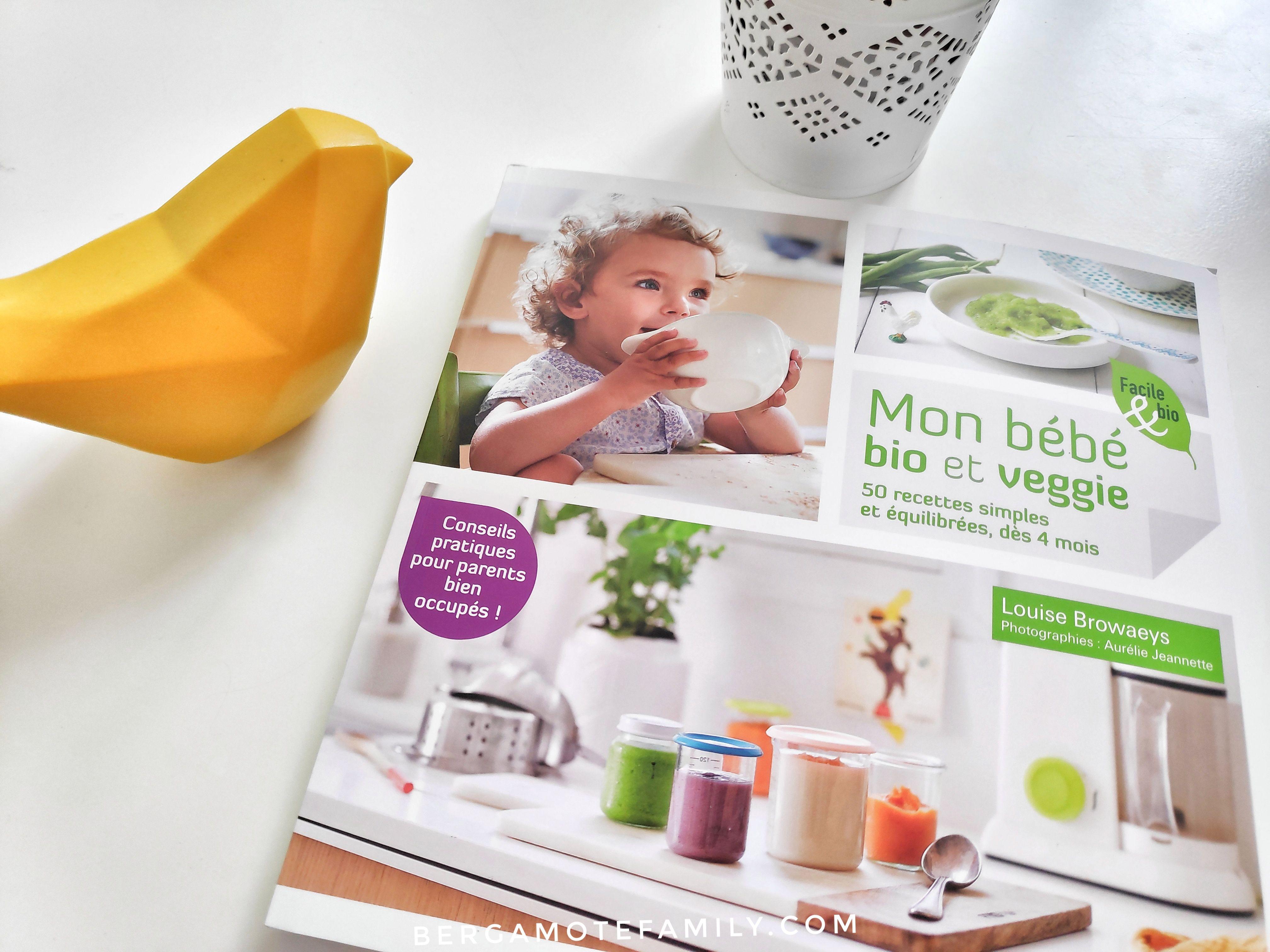 Livre : Mon bébé bio et veggie | Bébé bio, Diversification ...