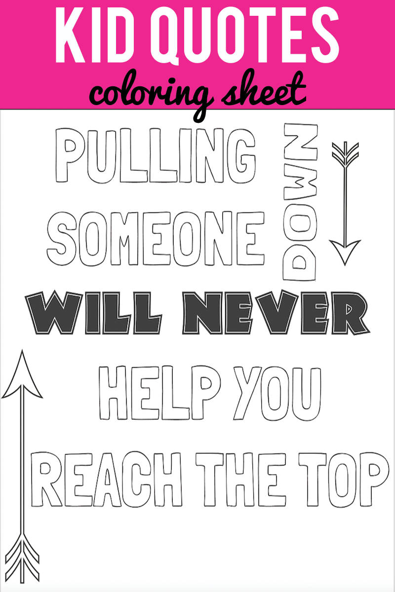 Kid Quote Coloring Pages   Free printable, Kid activities and Free ...