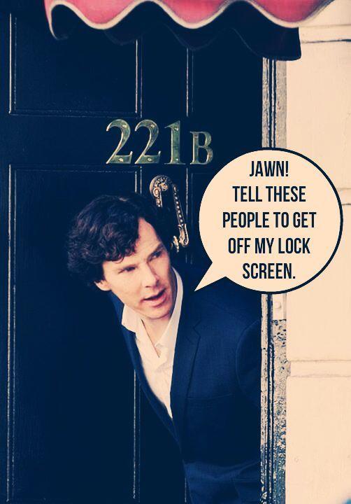 I Made A Sherlock Iphone Lock Screen Feel Free To Use If You D Like I Love This Sherlock Funny Sherlock Wallpaper Sherlock Quotes