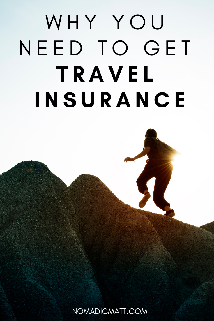 Why You Should Get Travel Insurance When You Travel Best Travel