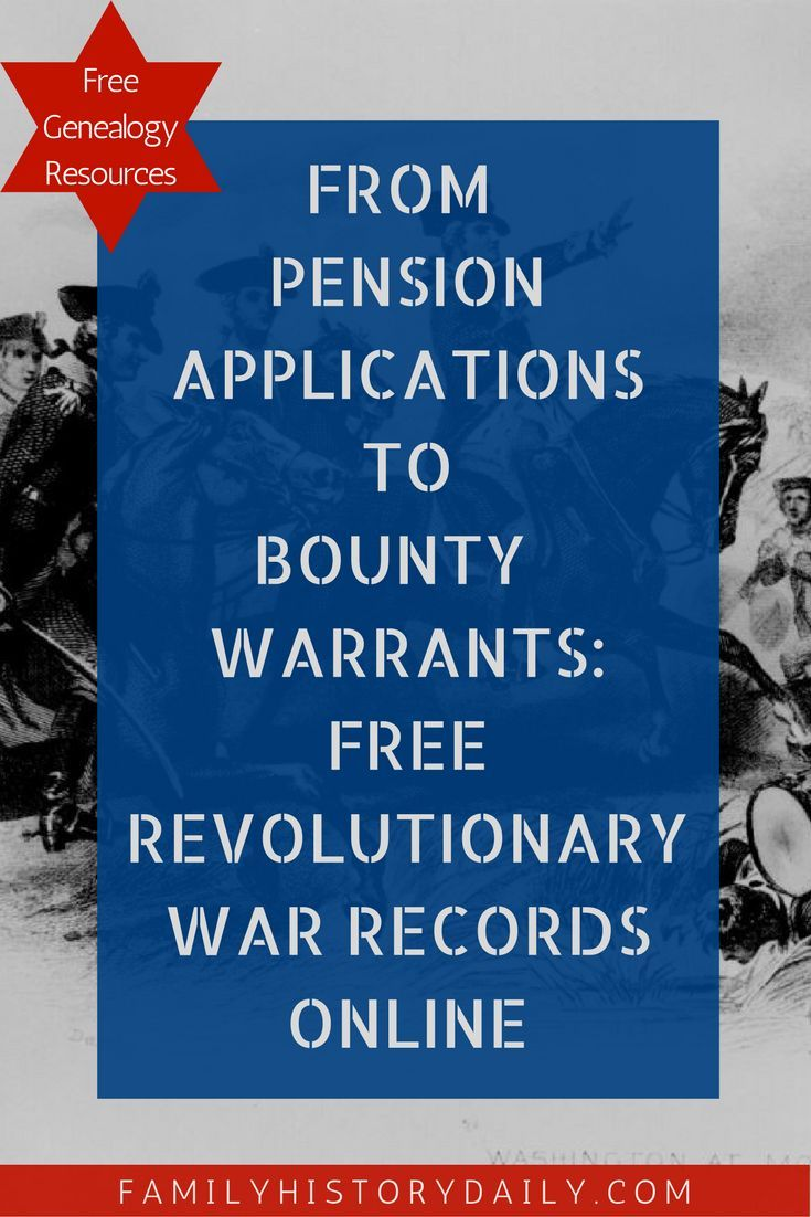 From Pension applications to Bounty Warrants: Free Revolutionary war records  online