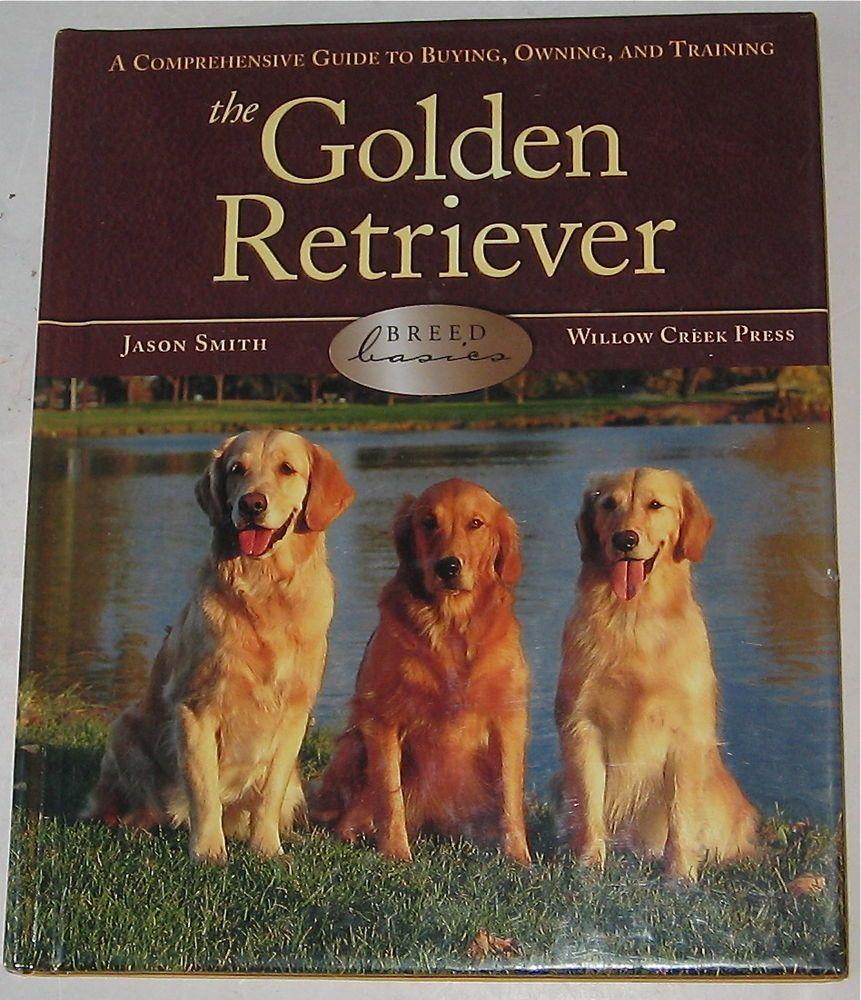 Ebay Sponsored Golden Retriever Breed Book The Golden Retriever