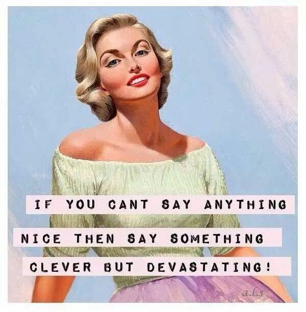 Say It Clever Vintage Funny Quotes Vintage Humor Retro Quotes