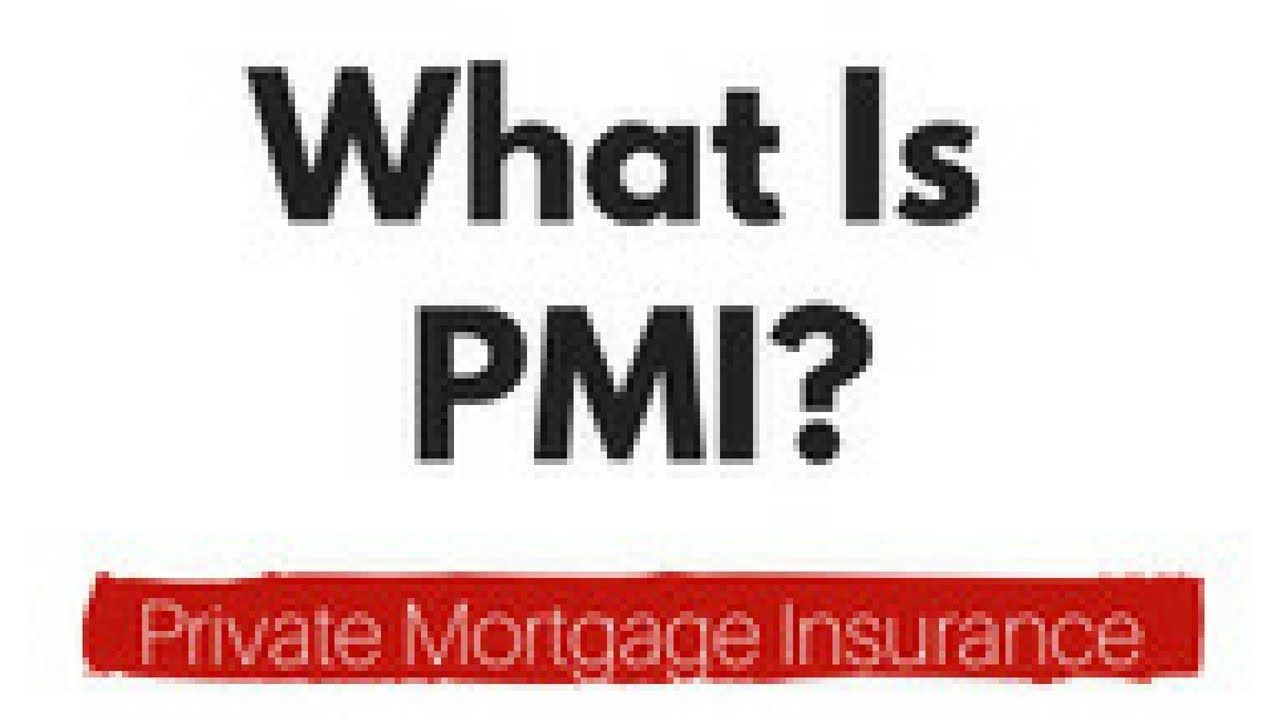 What Is Pmi Is Pmi Good Does Pmi Go Away Fha Pmi How Much Is