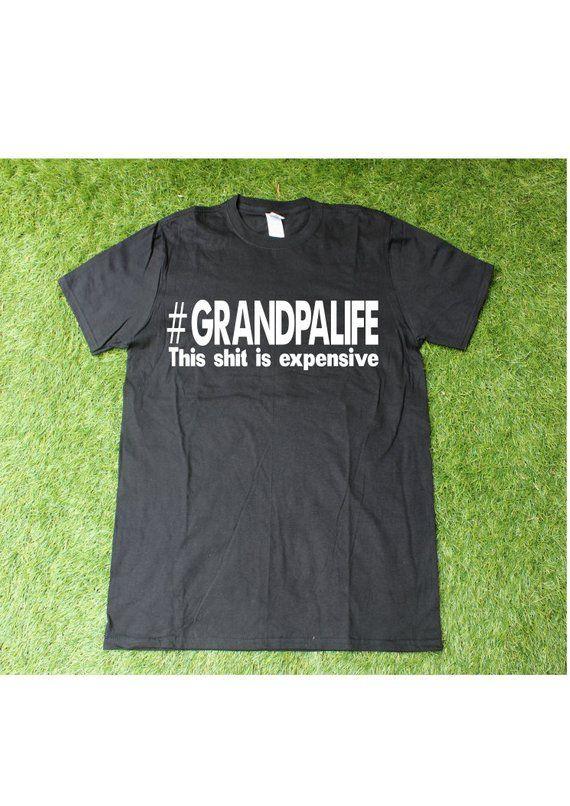 758f6a8b Funny Grandpa Shirt, Grandpalife This shit is expensive, adult shirt,  grandpa gift, papa shirt, Gran