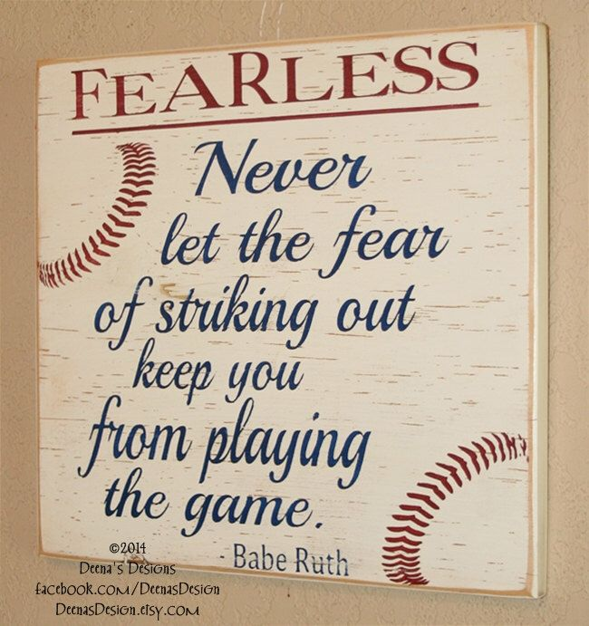 Baseball Decor, Baseball Sign, Baseball Quote, Babe Ruth Quote, Baseball  Wall Decor   Fearless   Never Let Fear Keep You From Playing