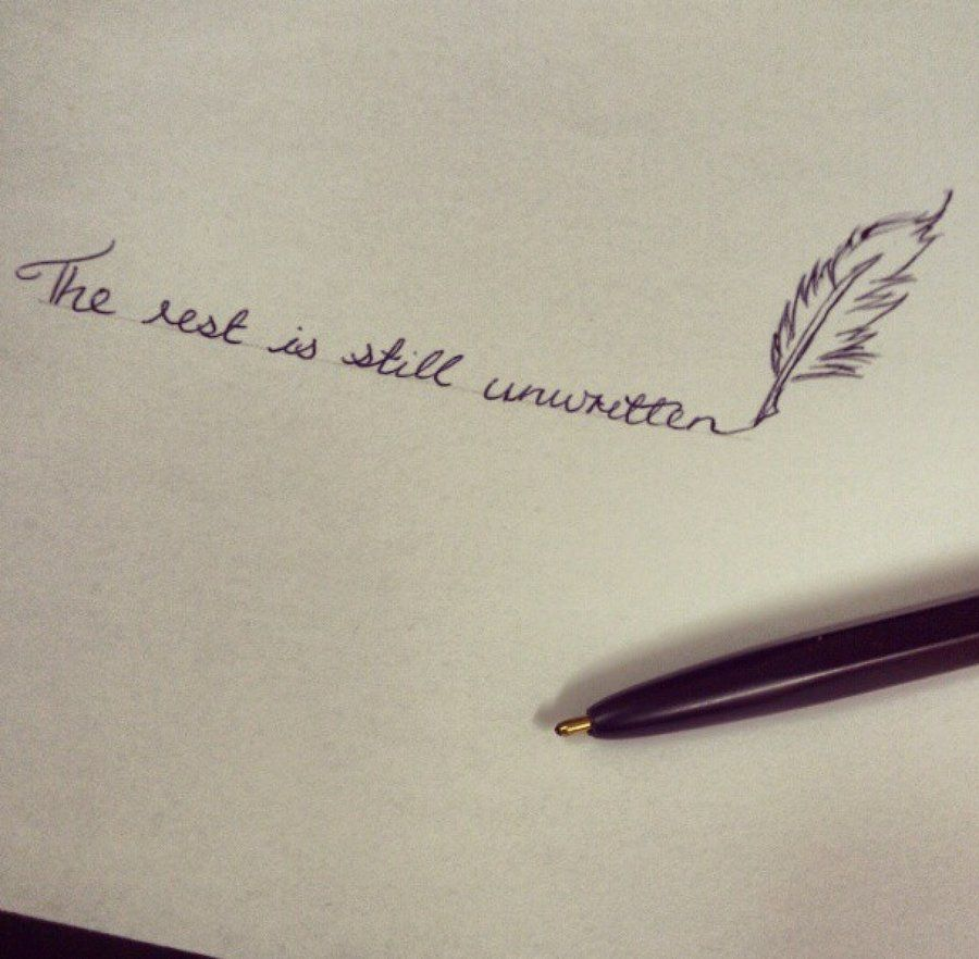 115 Beautiful Quotes Tattoo Designs To Ink: The Rest Is Still Unwritten By ThisLoveHasTaken