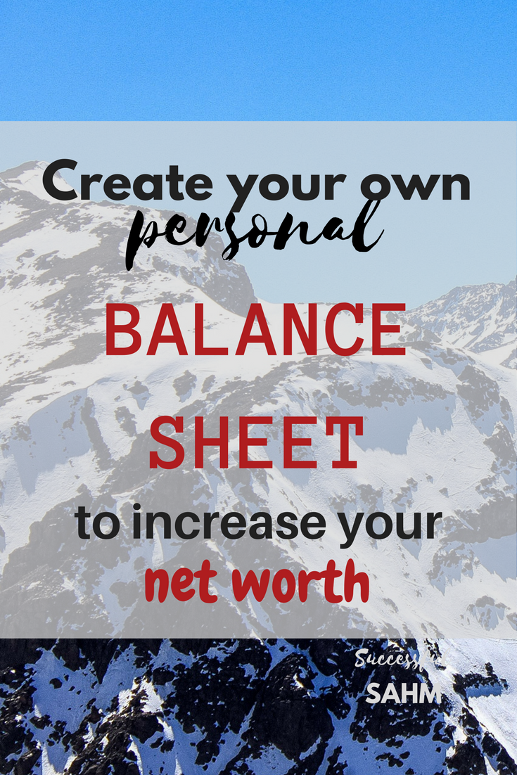 Create Your Own Personal Balance Sheet  SuccessfulSahm  Blog