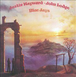 Blue Jays Justin Hayward Justin Hayward John Lodge John Lodge Songs Reviews Credits Awards Allmusic Justin Hayward Blue Jays Moody Blues
