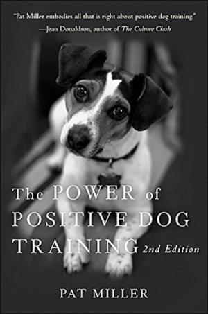 The 7 Best Dog Training Books Of 2020 Positive Dog Training Dog