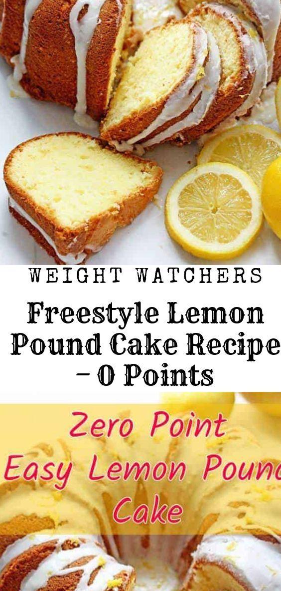 Weight Watchers Freestyle Lemon Pound Cake Recipe – 0 Points Weight Watchers Freestyle Lemon Poun