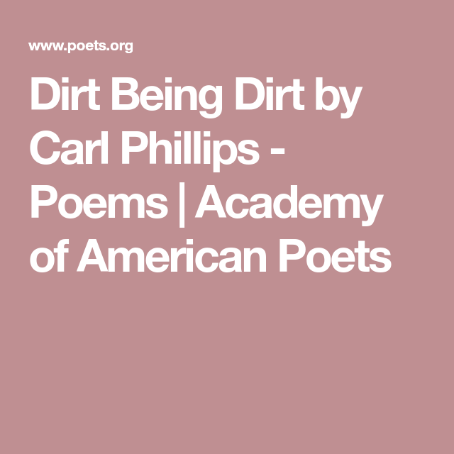 Carl Phillips Poems 3