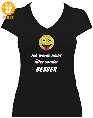grosse Auswahl Shirt Geburtstag Damen Geburtstagsshirt T-Shirt  Glitzeraufdruck Spruch Ich werde nicht älter sondern BESSER + Emoji , XXL -  T-Shirts mit ...