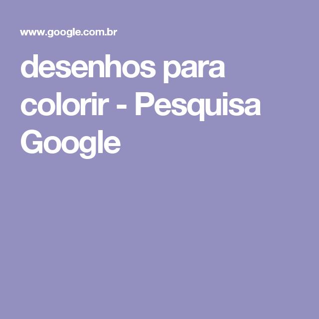 desenhos para colorir - Pesquisa Google