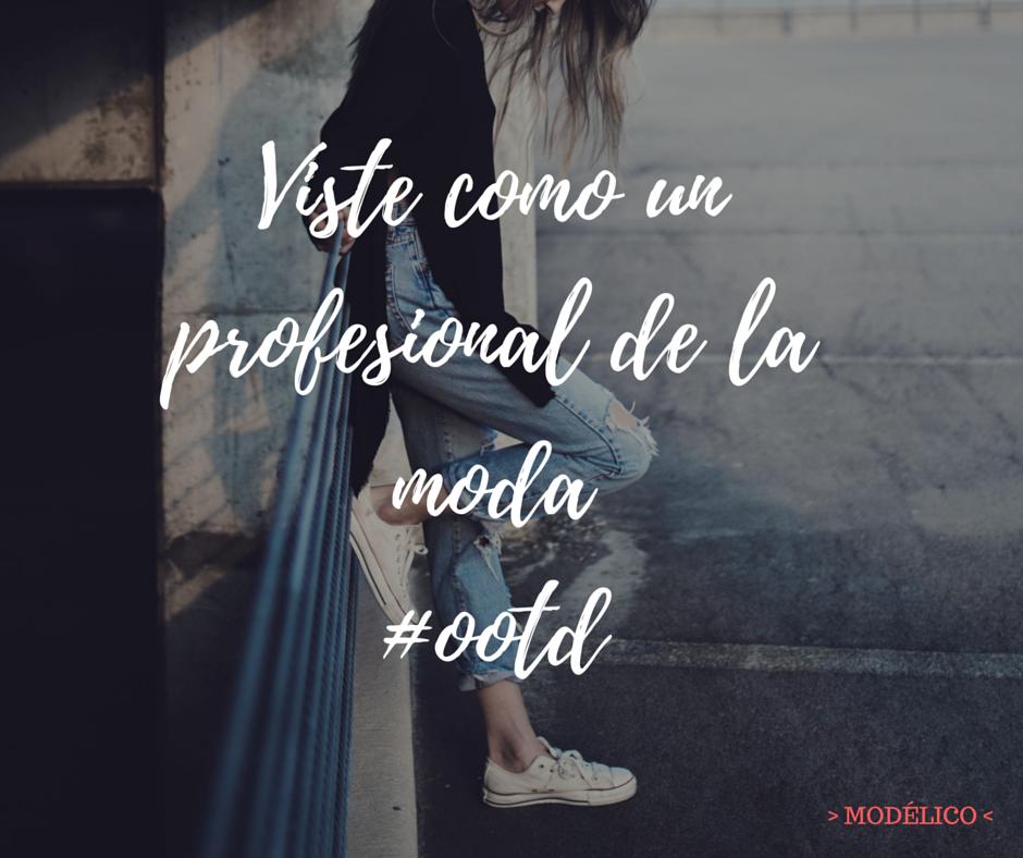 4 aplicaciones que te ayudarán a inspirar tus ootd para lucir como un profesional de la moda. #modelico