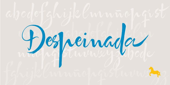 Despeinada is a loose script perfect for when you want to