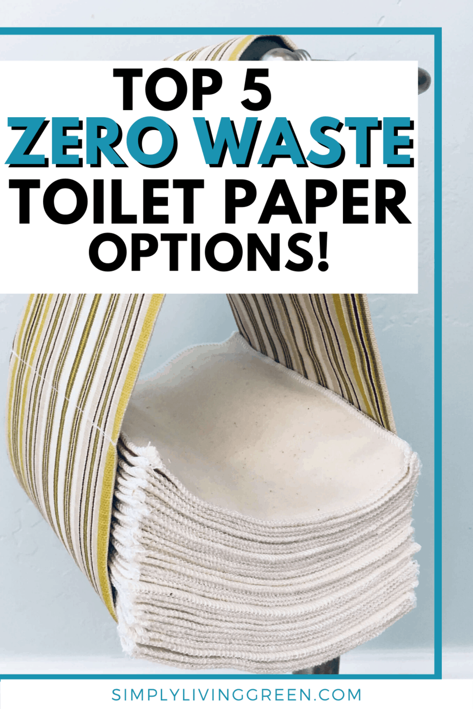Top 5 Zero Waste Toilet Paper Options | Simply Living Green