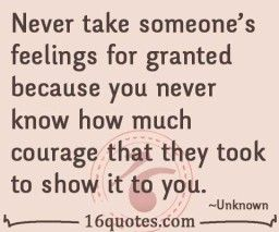 Feelings For Granted Quotes Quotes Quotes Feelings Love Quotes