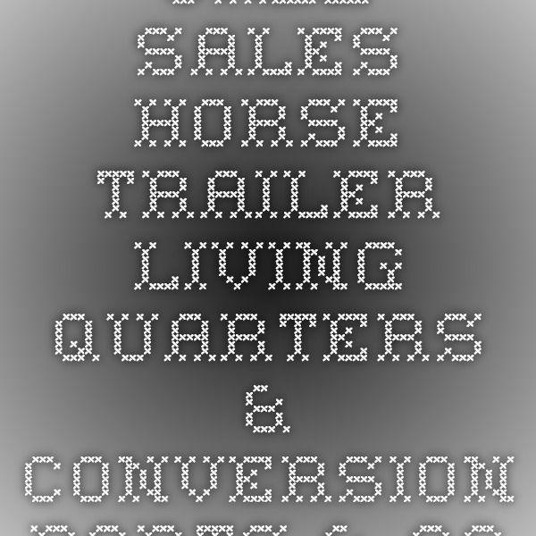 Jazz Sales - Horse Trailer Living Quarters & Conversion Parts & Accessories