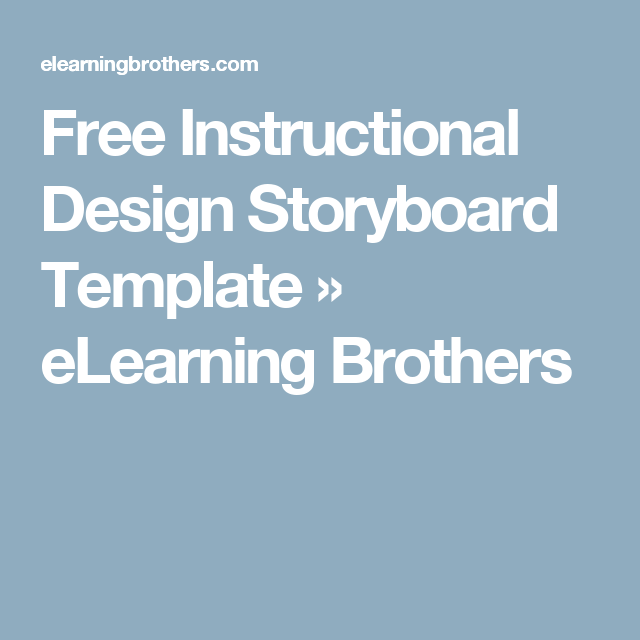Free instructional design storyboard template storyboard and template free instructional design storyboard template elearning brothers saigontimesfo