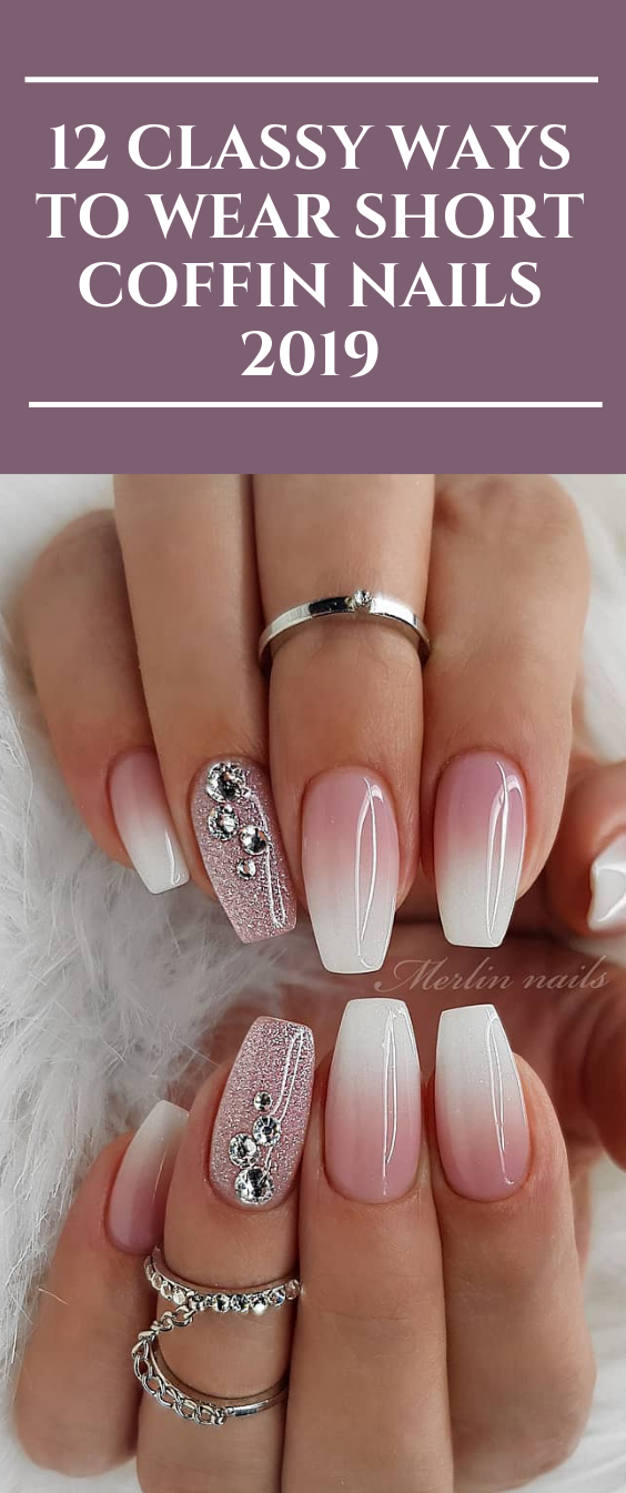 12 Classy Ways To Wear Short Coffin Nails 2019 With Images Acrylic Nails Coffin Short Acrylic Nails Coffin Classy