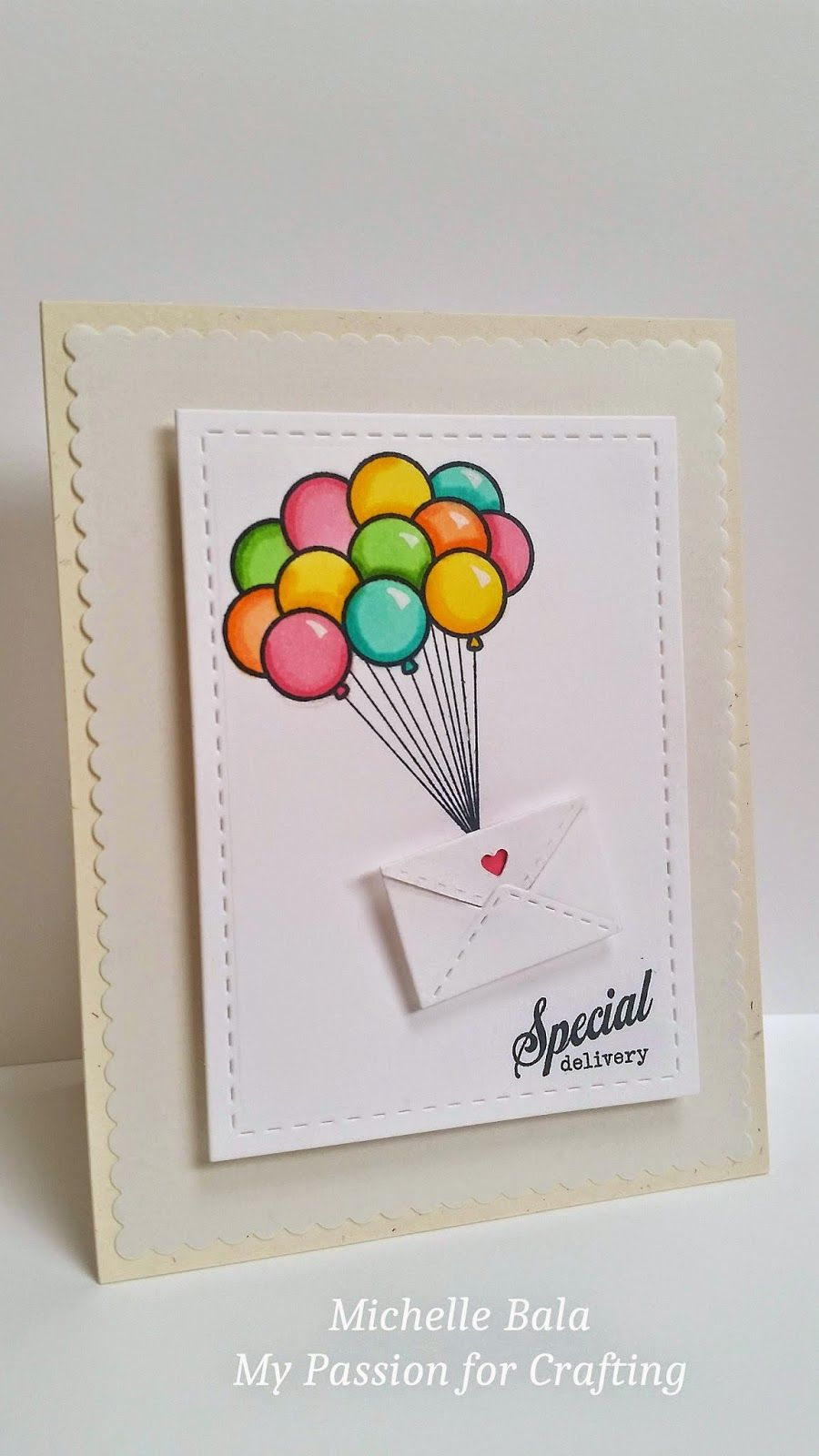 My Passion For Crafting Special Delivery Birthday Card Drawing Creative Birthday Cards Birthday Card Craft