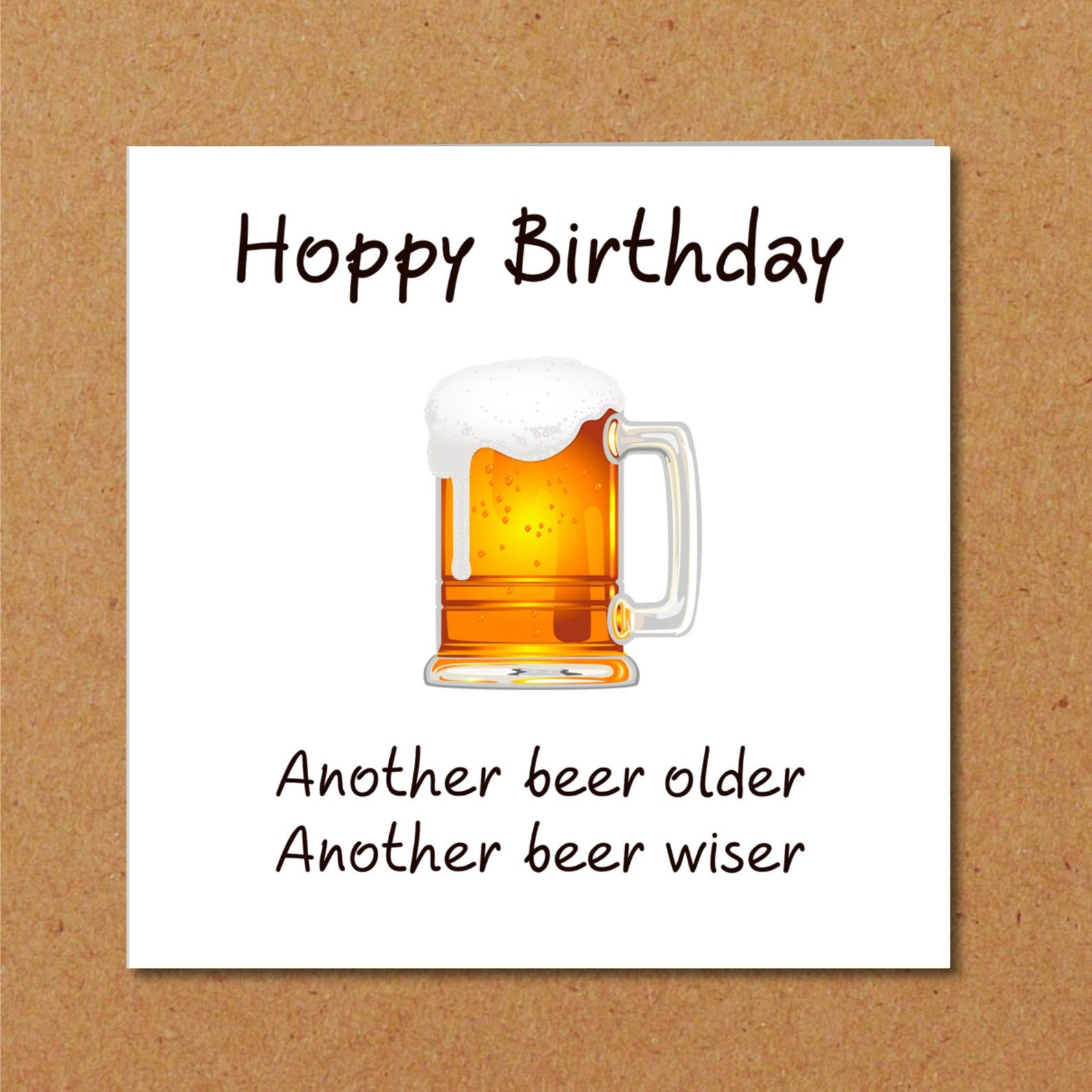 Funny Beer Birthday Card For Dad Son Male Friend Humorous Etsy Funny Beer Birthday Cards Birthday Cards For Son Beer Birthday Cards