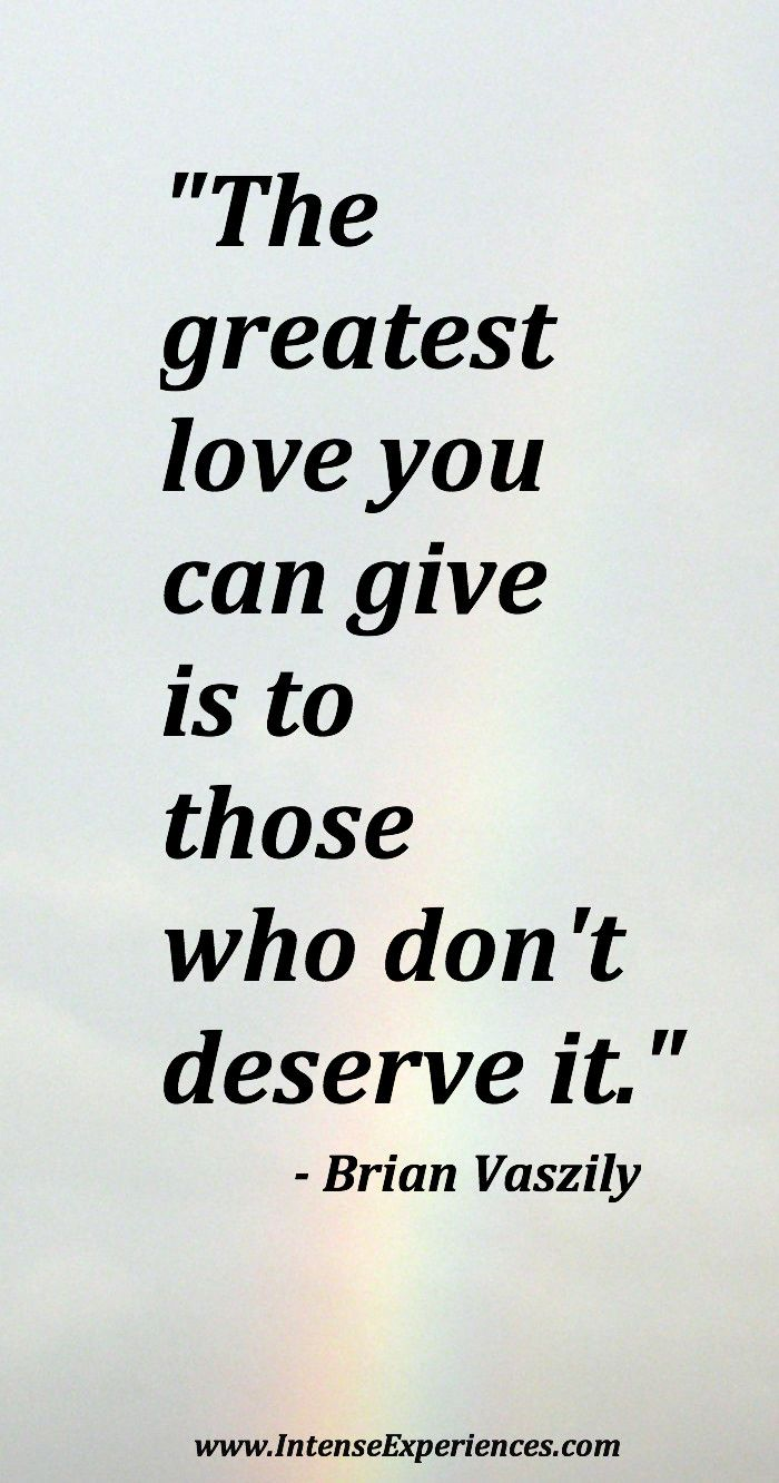 "Greatest Love Quotes Brilliant Quotesaboutlove  ""the Greatest Love You Can Give Is To Those Who"