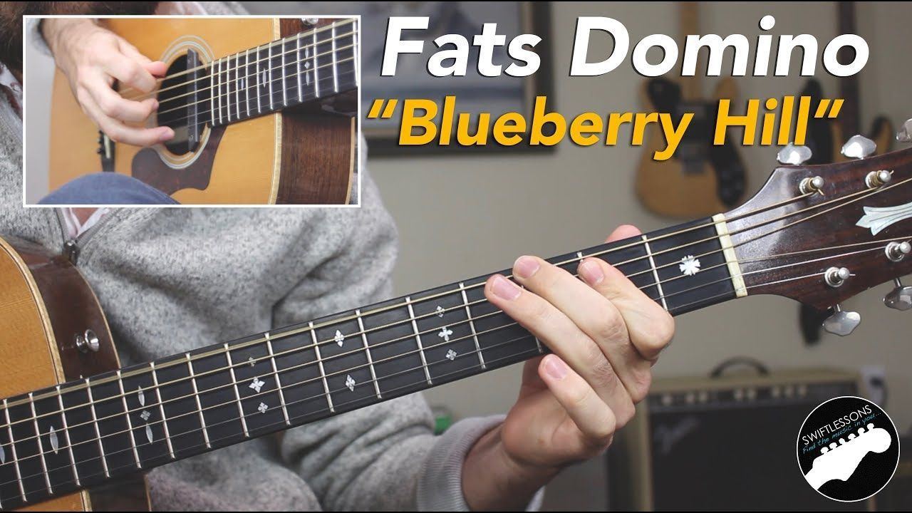 How to play blueberry hill on guitar free fats domino