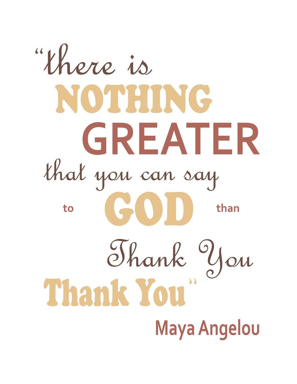 Thank you God | Inspirational | Maya angelou quotes, Maya ...