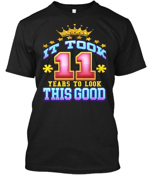 11th Birthday Shirt Age 11 Years Old Black T Front