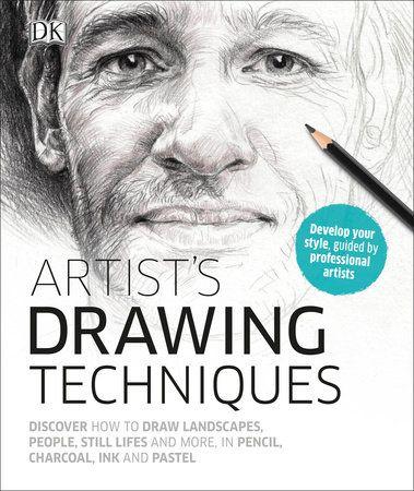 Artist's Drawing Techniques by DK: 9781465461742   PenguinRandomHouse.com: Books