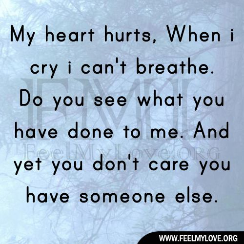 Sad I Miss You Quotes For Friends: My Heart Hurts,When I Cry I Can't Breathe