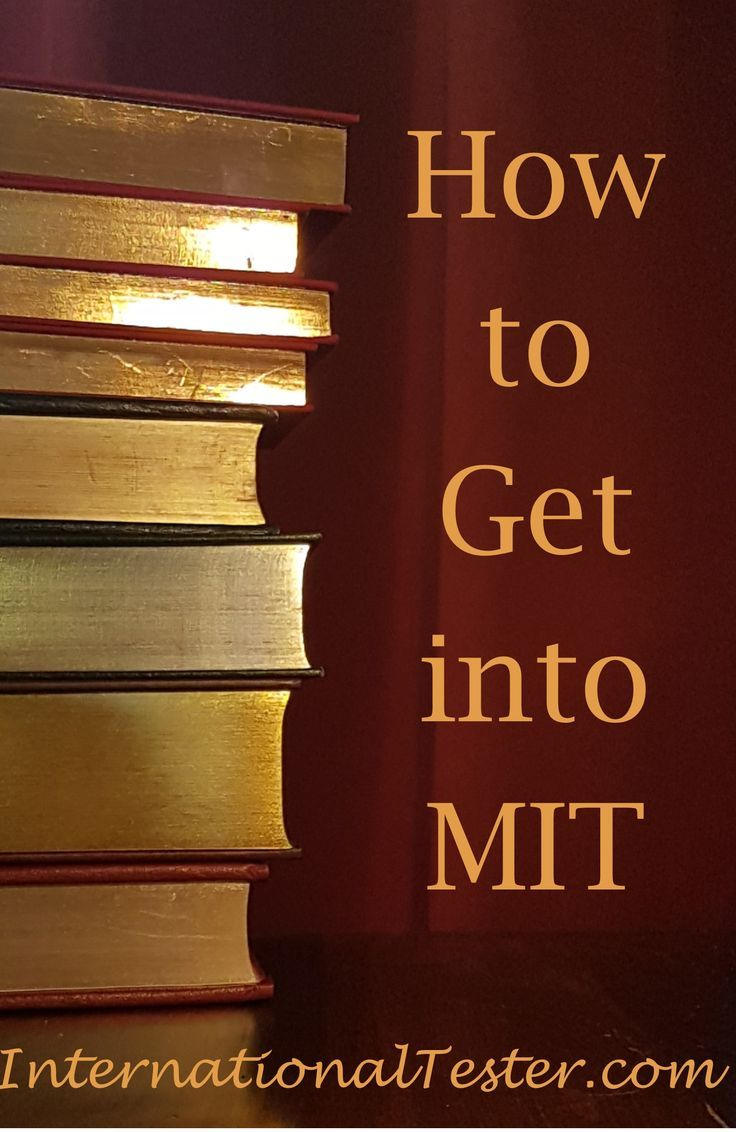 How to get into MIT (or Harvard (With images) Ivy league