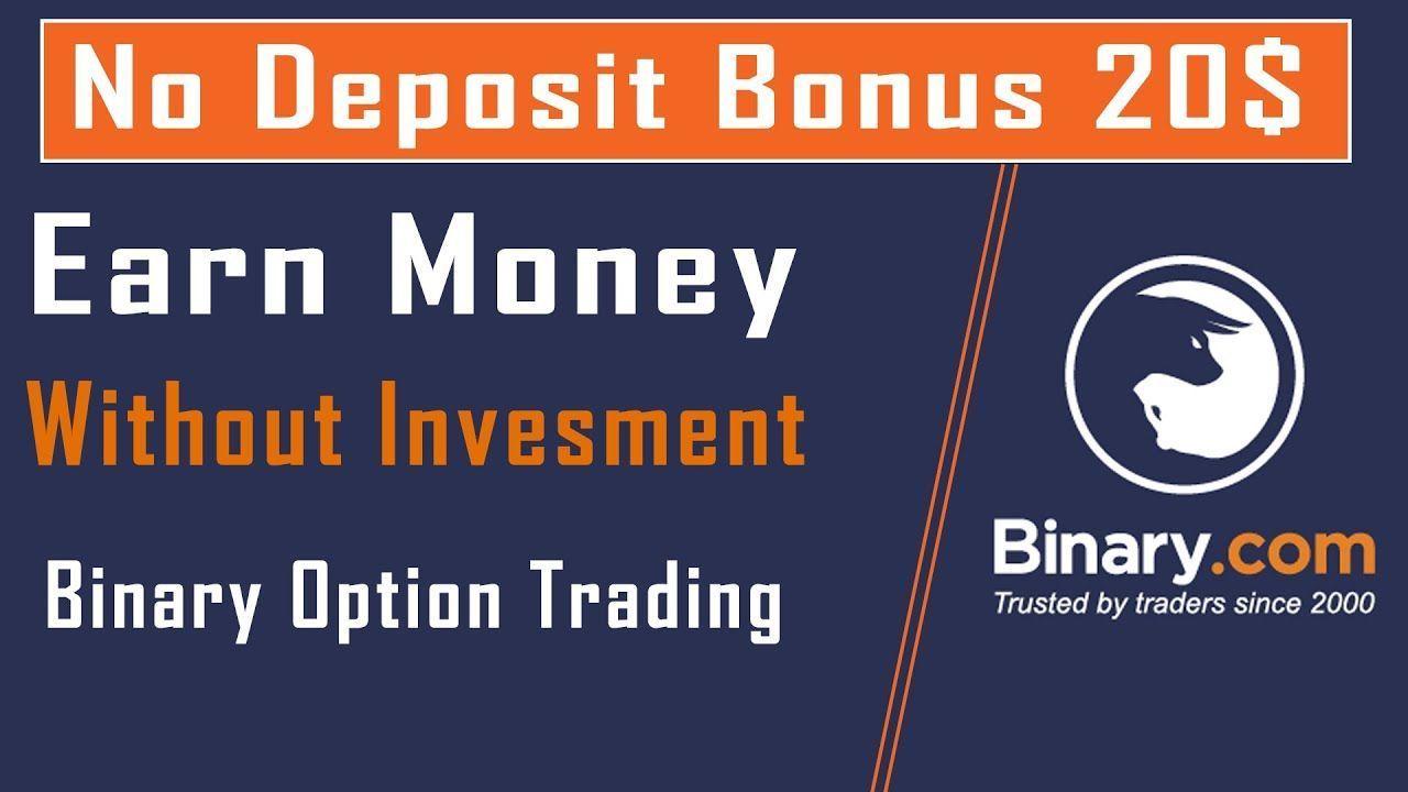 Binary options with no deposit bonus w o bettingadvice