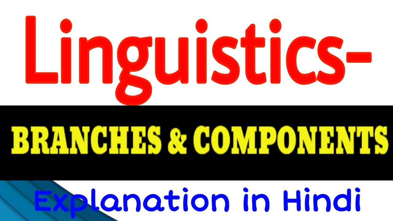Linguistic It Component And Branche Explanation In Hindi Http Youtu Be Fybofvop5gy Meaning Of Shakespeare Sonnet 61