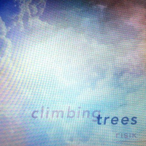 [House / Future Bass / EDM] Climbing Trees  Risik